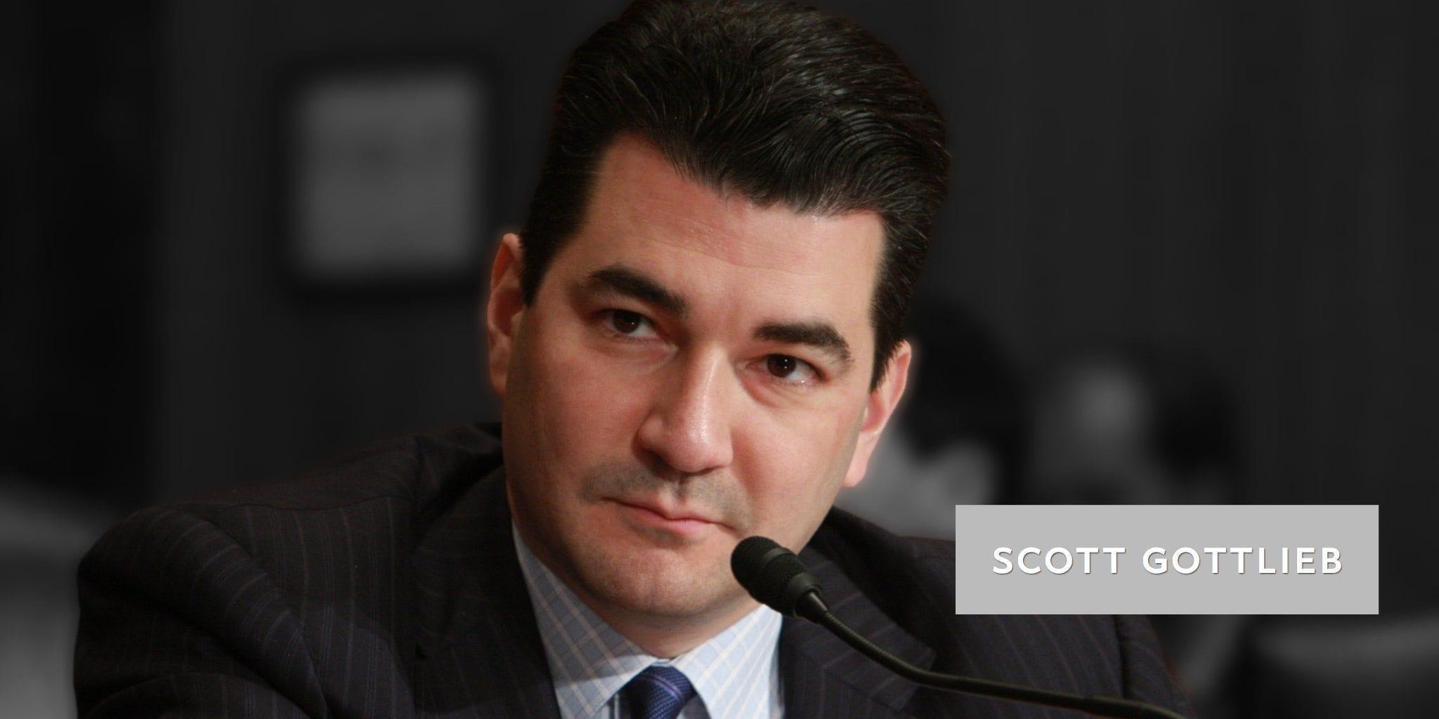 Scott Gottlieb for the FDA
