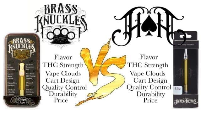 Heavy Hitters VS Brass Knuckles THC oil cartridge Showdown!