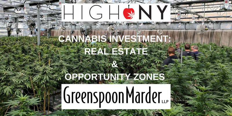 Cannabis Investment: Real Estate, Opportunity Zones, REITs, & NY NJ