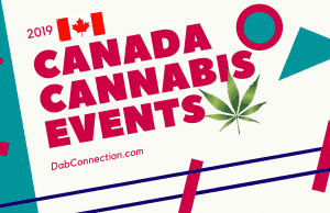 Canada Cannabis Events 2019