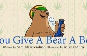 If You Give A Bear A Bong weed cannabis book