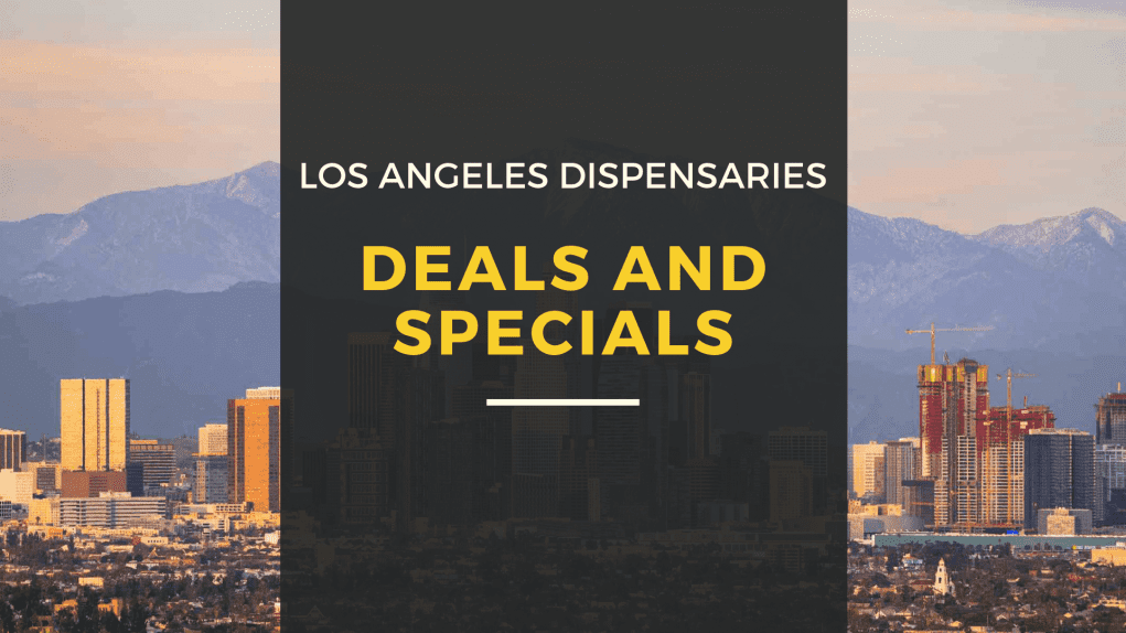 Los Angeles Dispensary Deals